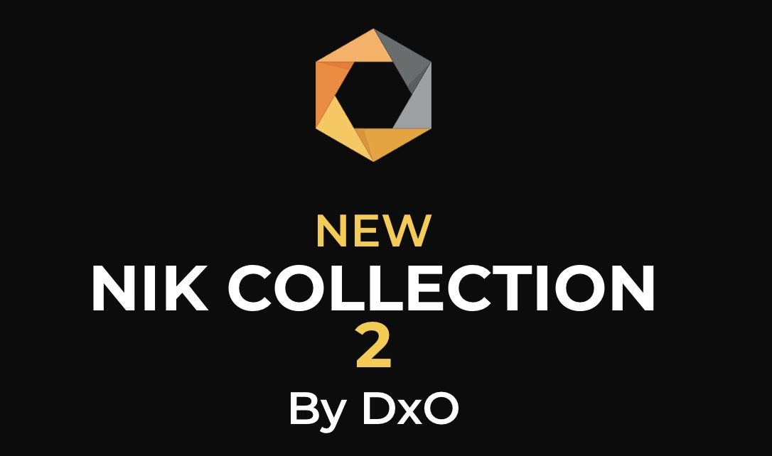 DxO stellt Nik Collection 2 vor!