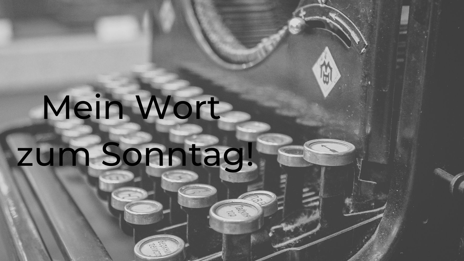 Wort z. Sonntag Folge 34, 2020 alles ist anders mit Corona!