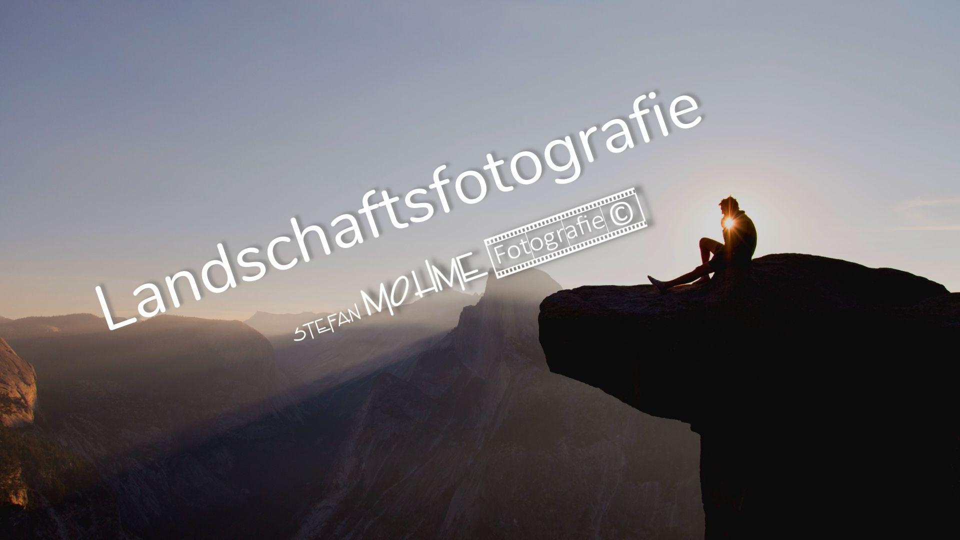 Landschaftsfotografie, mein Praxislehrgang, Teil 1 Kamera und Objektive