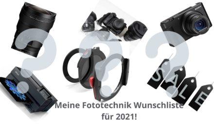 Meine persönliche Foto- und PC-Technik Wunschliste 2021.