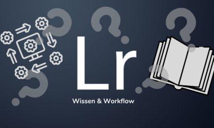 Lightroom Workflow beschleunigen, Fehler vermeiden!